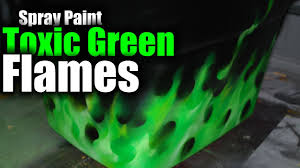 realistic flames toxic green spray paint hd youtube