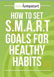Setting Smart Goals Worksheet Setting Smart Goals For Clean And Healthy Eating Habits Quick U0026 Easy