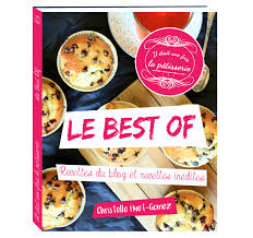 livre de cuisine patisserie le livre best of les patisseries le livre et pâtisserie