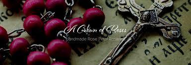 petal rosary order petal rosaries a crown of roses handcrafted