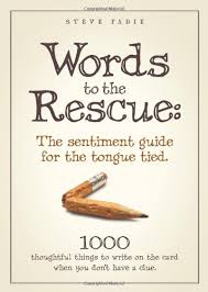 words to the rescue the sentiment guide for the tongue tied 1000