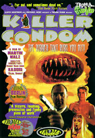 why killer condom is actually an important movie u2026 no seriously