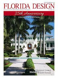 Florida Design S Miami Home And Decor Magazine Florida Design 25 2 By Bill Fleak Issuu