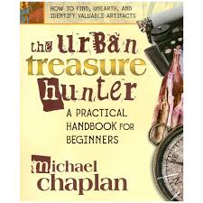 the urban treasure hunter a practical handbook for beginners by