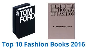 best books on design 10 best fashion books 2016 youtube