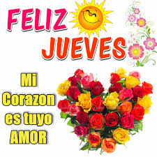 imagenes jueves de amor imágenes con frases de feliz jueves para whatsapp imagenes bonitas