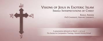 video jesus in esoteric islam u2014 ismaili interpretations of christ