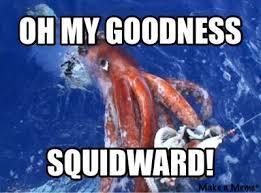 Squidward Meme - giant squidward meme by dinotasia123 on deviantart