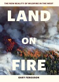 Wildfire Tv Show Song by Land On Fire The New Reality Of Wildfire In The West Gary