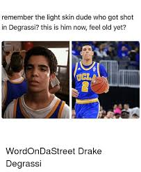 Drake Degrassi Meme - remember the light skin dude who got shot in degrassi this is him