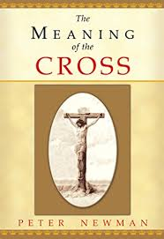 the meaning of the cross kindle edition by newman religion