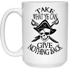cartoon beer can take what ye can give nothing back pirate coffee mug beer stein