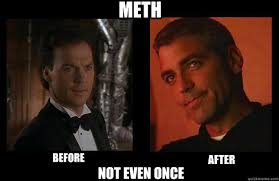 Meth Not Even Once Meme - meth before after not even once batman memes quickmeme