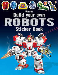 build your own robots sticker book u201d at usborne books at home