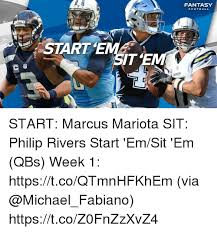 Philip Rivers Meme - fantasy football itrns start marcus mariota sit philip rivers start
