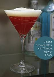 martini cosmopolitan cosmopolitan with orange flower foam arecipeforgluttony