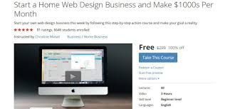 free udemy start a home web design business and make 1000s per