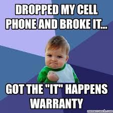 Broken Phone Meme - my cell phone and broke it