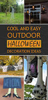 Diy Halloween Yard Decorations And Easy Diy Outdoor Halloween Decoration Ideas