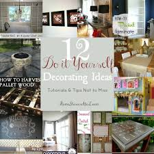 Do It Yourself Home Decorations 12 Do It Yourself Decorating Tips Tutes U0026 Tips Not To Miss