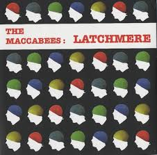 the maccabees vinyl the maccabees latchmere uk 7 vinyl record ning180 latchmere the
