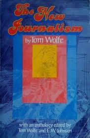 The Bonfire Of The Vanities Sparknotes The New Journalism By Tom Wolfe