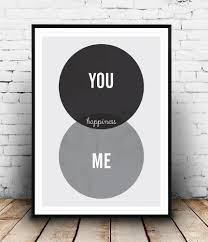 positive quote prin black and white art you and me poster