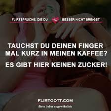 flirt sprüche tauchst du deinen finger mal kurz in meinen kaffee flirtgott