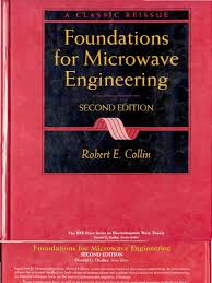 foundations for microwave engineering robert e collin
