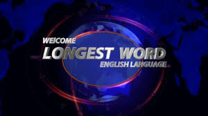 longest english word of world is the full 189 819 lettered for