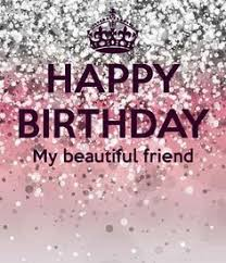 Friend Birthday Meme - happy birthday my beautiful friend pictures photos and images