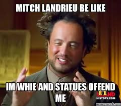 Mitch Meme - landrieu be like