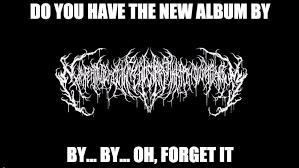 Metal Band Memes - c759ea5a 9ca0 4b31 95d8 4c35744f05d3 798 449 funny pinterest