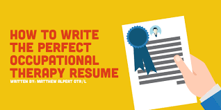 Sample Occupational Therapist Resume by How To Write The Perfect Occupational Therapy Resume