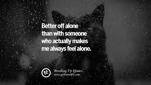 Feel Better Love Quotes by 40 Quotes On Getting Over A Break Up After A Bad Relationship