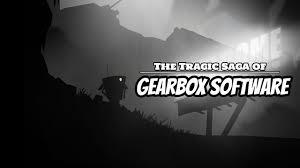 the tragic saga of gearbox software youtube