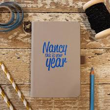 personalised quote gifts personalised u0027this is your year u0027 notebook by pickle pie gifts