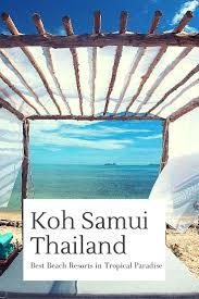 koh samui beach resorts best places to stay