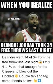 Deandre Jordan Meme - when you realize nba memes deandre jordan took 34 free throws last