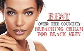 best otc hair bleach best over the counter bleaching cream for black skin think africa