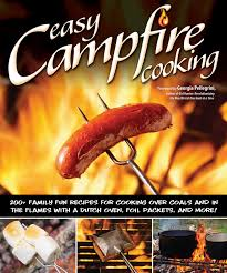 7 Best Images Of Easy by Easy Campfire Cooking 200 Family Fun Recipes For Cooking Over
