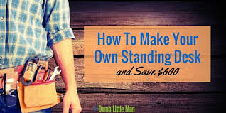 how to make your own standing desk and save 600