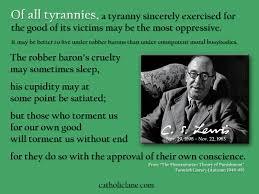 change quote cs lewis c s lewis on tyranny catholic lane
