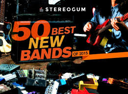Bands Of The Backyard Stereogum U0027s 50 Best New Bands Of 2015 Stereogum