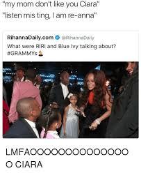 Ciara Meme - my mom don t like you ciara listen mis ting lam re anna