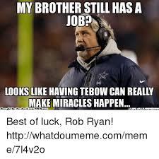 Rob Ryan Memes - 25 best memes about job job memes