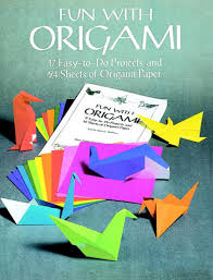 fun with origami 17 easy to do projects and 24 sheets of origami