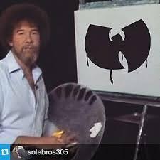Wu Tang Meme - bob ross wu tang painting wu tang memes pinterest wu tang