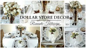 dollar store home decor neutral romantic tablescape youtube