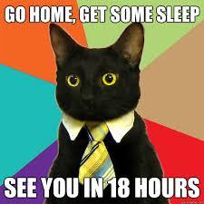 Go Sleep Meme - go home get some sleep cat meme cat planet cat planet